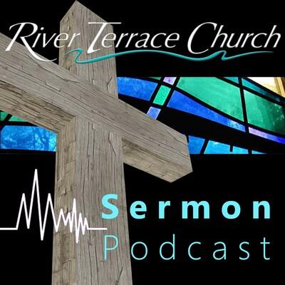 River Terrace Church Sermons