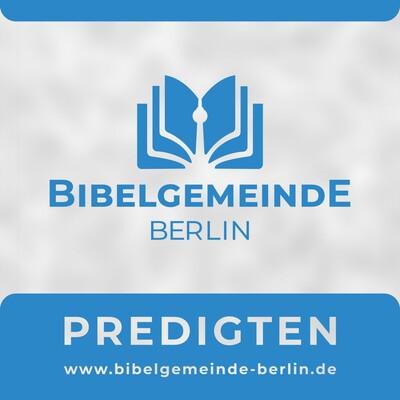 Predigten der Bibelgemeinde Berlin