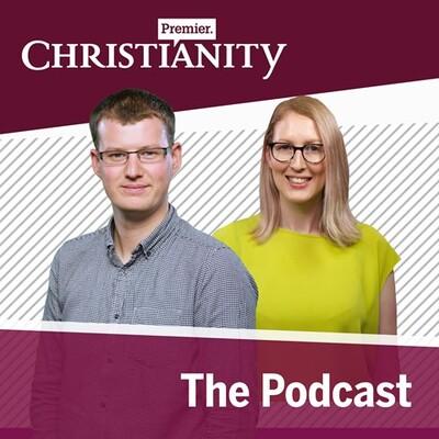 Premier Christianity Podcast