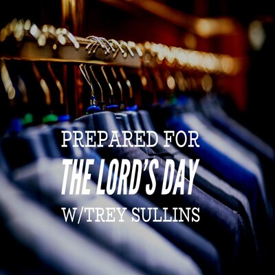 Prepared for the Lord's Day