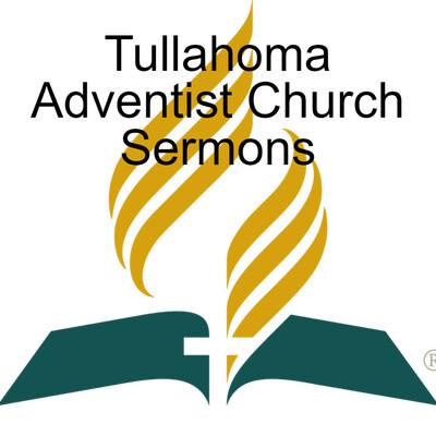 Tullahoma Adventist Church Sermons