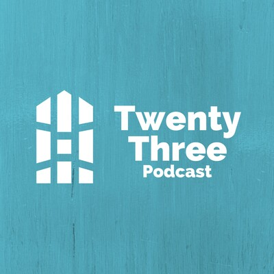 The Twenty Three Podcast