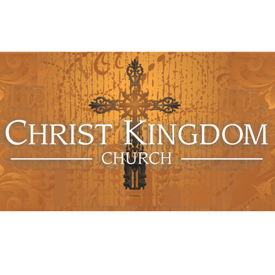 Christ Kingdom Church sermon audio