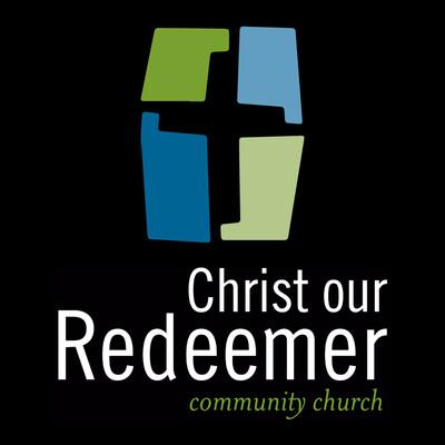 Christ Our Redeemer Sermons