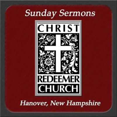 Christ Redeemer Church » Sermons
