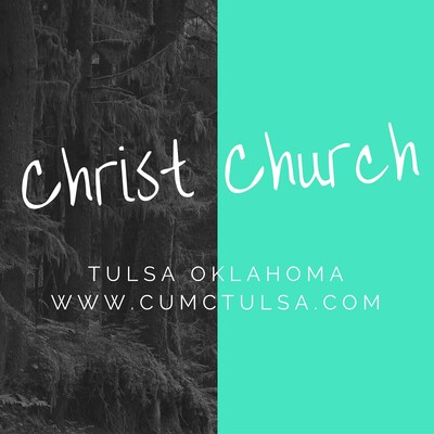 Christ UMC Tulsa OK Audio Podcast