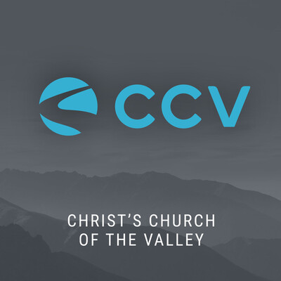 Christ's Church of the Valley Weekend Video Messages
