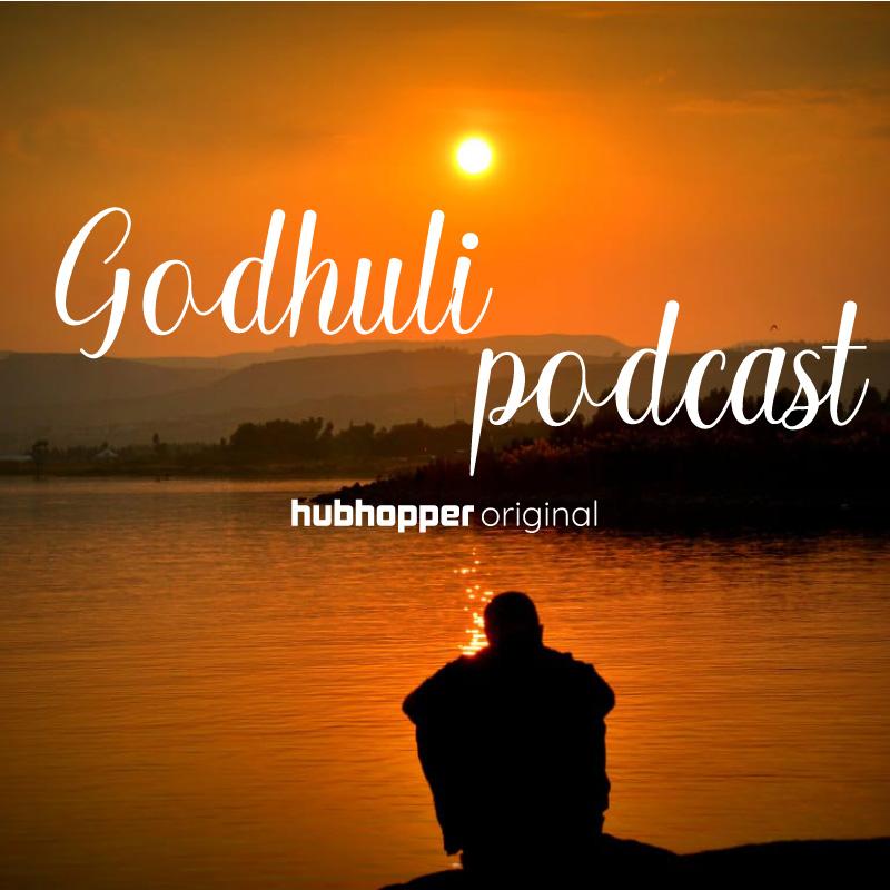 Godhuli podcast
