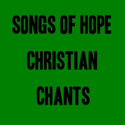 Christian chants and classical Christian music