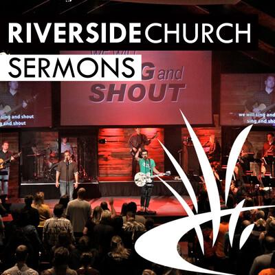 Riverside Church || Sunday Sermons