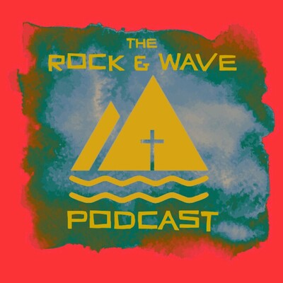 Rock and Wave Podcast