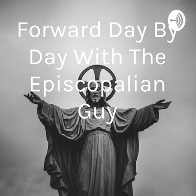 Forward Day By Day With The Episcopalian Guy
