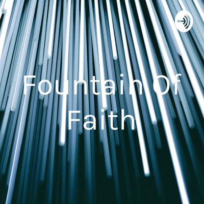 Fountain Of Faith