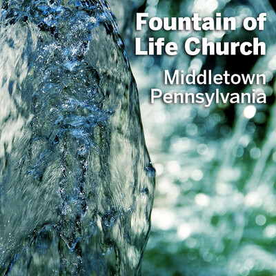 Fountain of Life Podcast