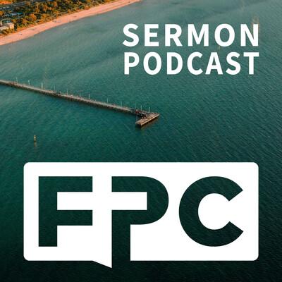 FPC Sermon Podcast