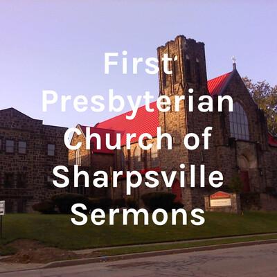 FPCS (First Presbyterian Church of Sharpsville) Services & Sermons