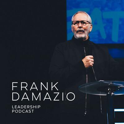 Frank Damazio Leadership Podcast