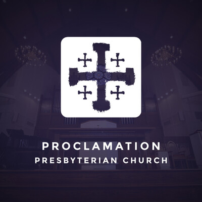 Proclamation Presbyterian Church