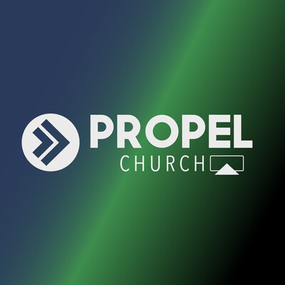 Propel Church Podcast