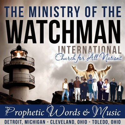 PROPHECIES - Ministry of the Watchman