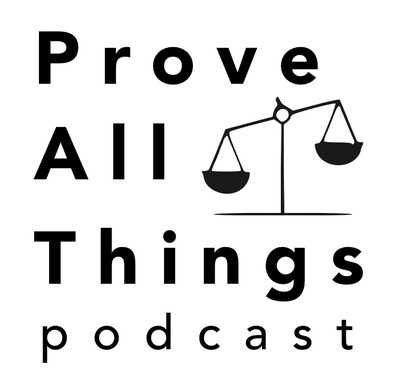 Prove All Things