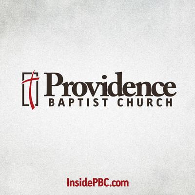 Providence Baptist Church Recent Sermon Video