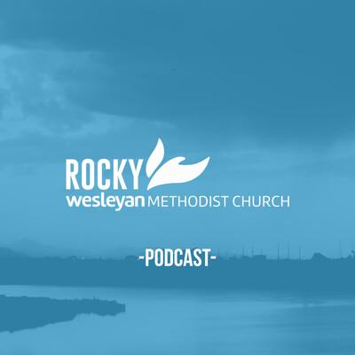 Rocky Wesleyan Podcast
