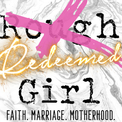 Rough Girl Turned Redeemed by Stephanie Holbrook