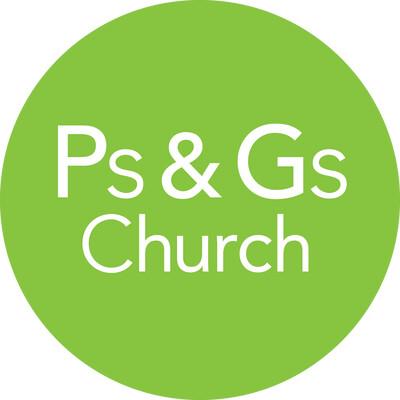 Ps & Gs Church