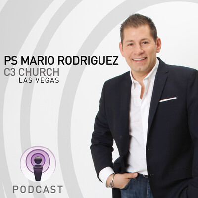 Ps. Mario Rodriguez - Podcast