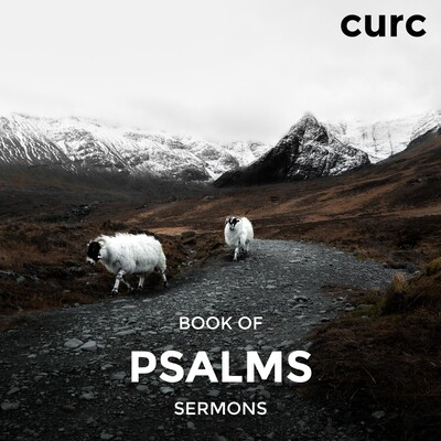 Psalms Sermons – Covenant United Reformed Church