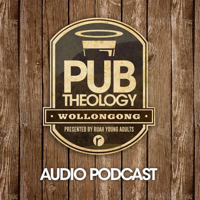 Pub Theology Wollongong