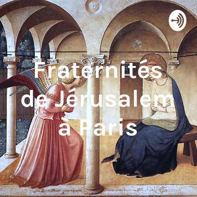Fraternités de Jérusalem à Paris