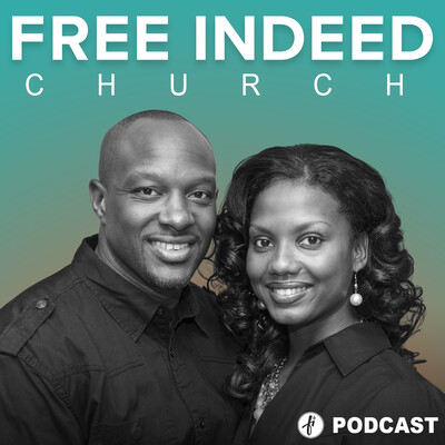 Free Indeed Church Podcast
