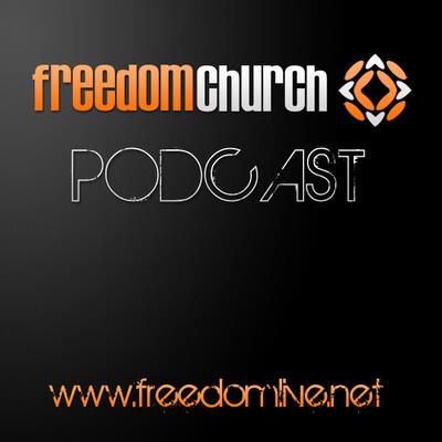 Freedom Church (Podcast) - www.poderato.com/freedomchurch