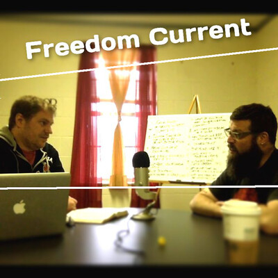 Freedom Current Podcast