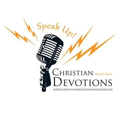 Christian Devotions SPEAK UP!