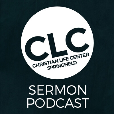 Christian Life Center Podcast with Pastor Joseph Dockter