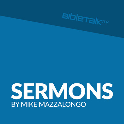 Christian Podcasts - Sermons by Mike Mazzalongo