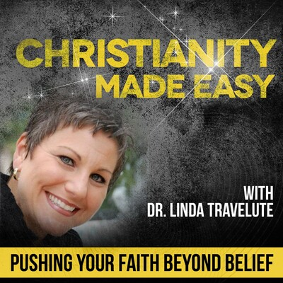 Christianity Made Easy with Dr. Linda Travelute
