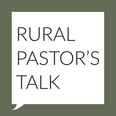 Rural Pastor's Talk