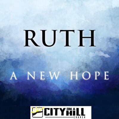 Ruth - A New Hope
