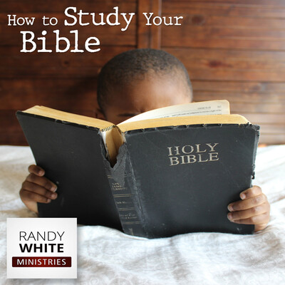 RWM: How to Study Your Bible