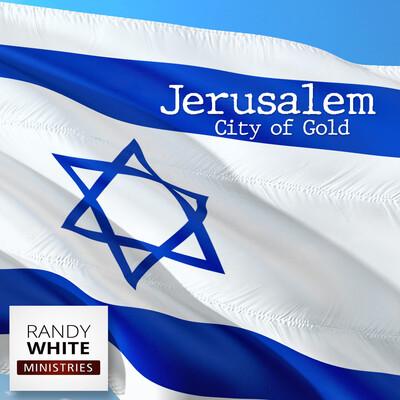RWM: Jerusalem City of Gold
