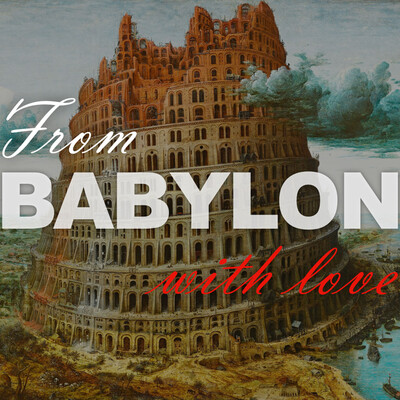 From Babylon, With Love
