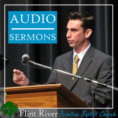 From The Pulpit - Flint River Primitive Baptist Church