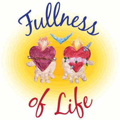 Fullness of Life (w/Letty Medina) Podcast