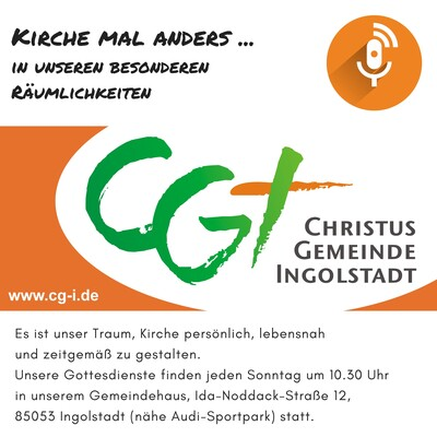Christusgemeinde Ingolstadt | Audio Podcast