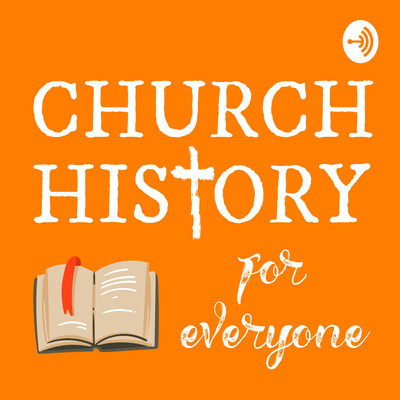 Church History for Everyone