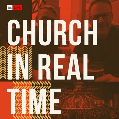 Church in Real Time